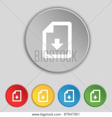 Import, Download File Icon Sign. Symbol On Five Flat Buttons. Vector