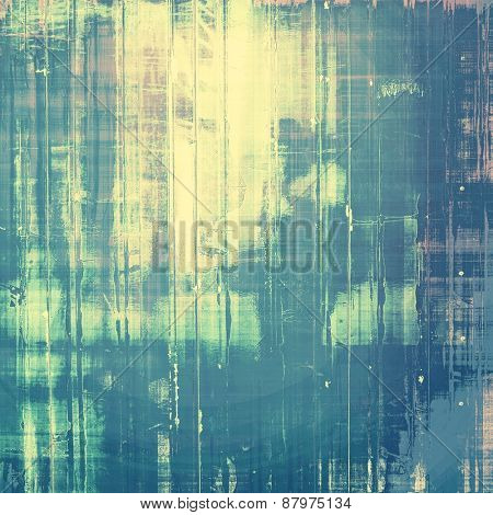Designed grunge texture or retro background. With different color patterns: blue; yellow (beige); cyan; gray