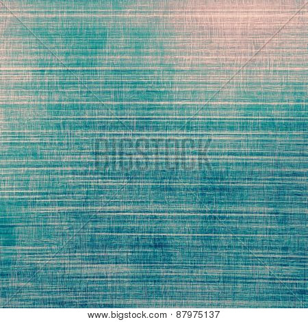 Vintage aged texture, colorful grunge background with space for text or image. With different color patterns: blue; cyan; pink