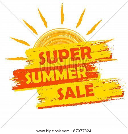Super Summer Sale With Sun Sign, Yellow And Orange Drawn Label