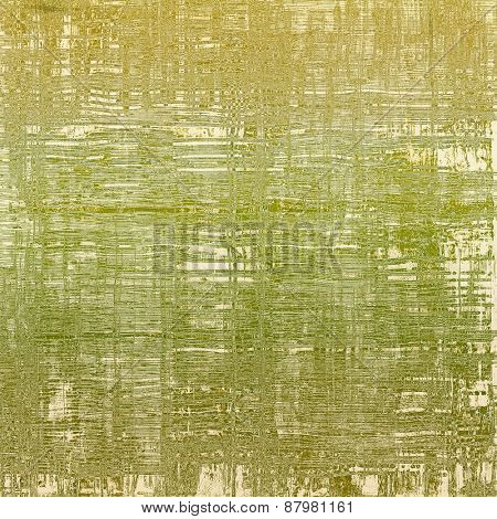 Old texture as abstract grunge background. With different color patterns: yellow (beige); gray; green