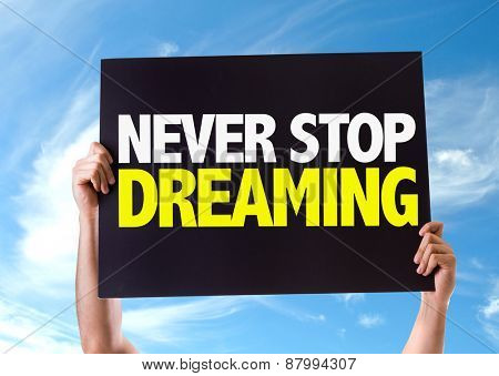 Never Stop Dreaming card with sky background