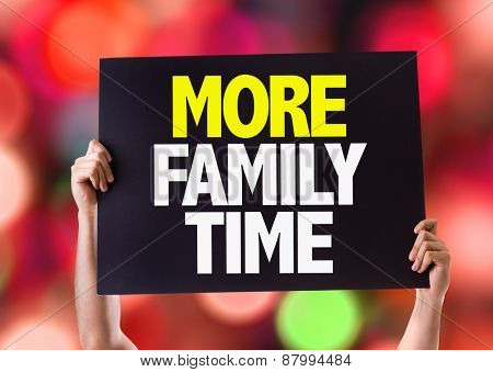More Family Time card with bokeh background