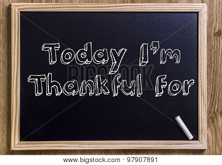 Today I'm Thankful For