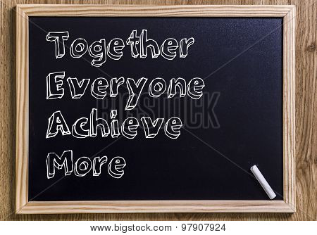 Team Together Everyone Achieve More
