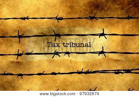 Tax Tribunal Text Against Barbwire