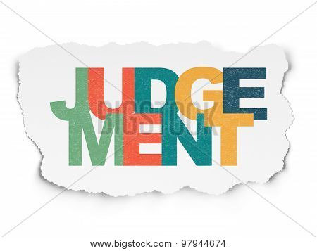 Law concept: Judgement on Torn Paper background