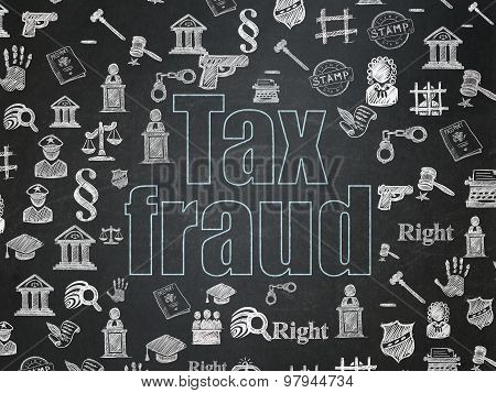 Law concept: Tax Fraud on School Board background