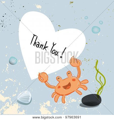 Under the sea, crab holding a heart shaped thank you sign. Underwater, marine life vector cartoon thank you card illustration.