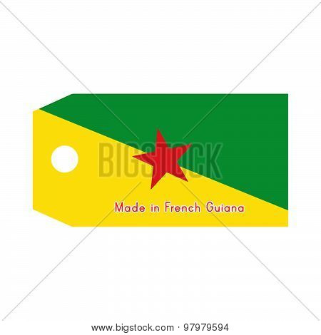 French Guiana Flag On Price Tag With Word Made In French Guiana Isolated On White Background