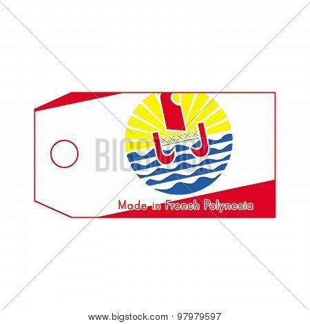French Polynesia Flag On Price Tag With Word Made In French Polynesia Isolated On White Background