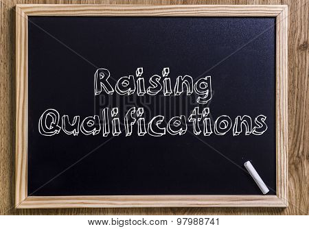 Raising Qualifications