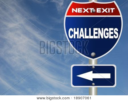 Challenges road sign