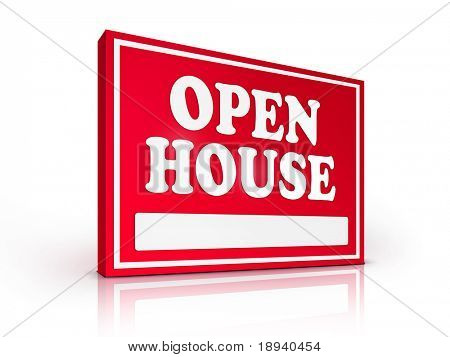 Real Estate Sign ? Open House on white background. 2D artwork. Computer Design.