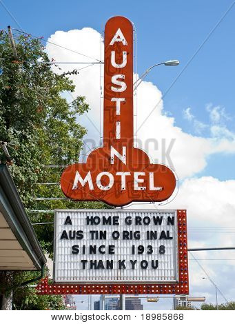 AUSTIN, TX - SEPT 9: The Austin Motel sign is a common symbol of Austin, has been in operation since 1938, on September 9, 2008 in Austin, Texas.