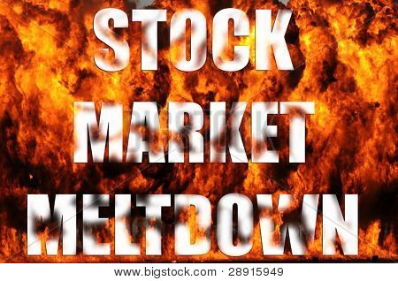 Stock Market Meltdown - words and flames