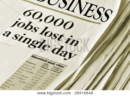 'Sixty Thousand Jobs Lost in a single day' - business section of an unknown newspaper with headlines. Sepia toned.