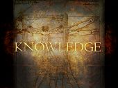 Knowledge - The word in composite with grunge background and Leonardo Davinci's Vitruvian Man.