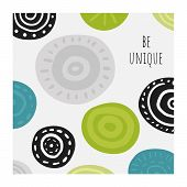 Abstract Background With Circles, Motivational Quote Be Unique. Funny Doodle Card, Print, Poster poster