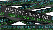 Private Investors Stock Market Tickers Earning Money 3d Illustration poster
