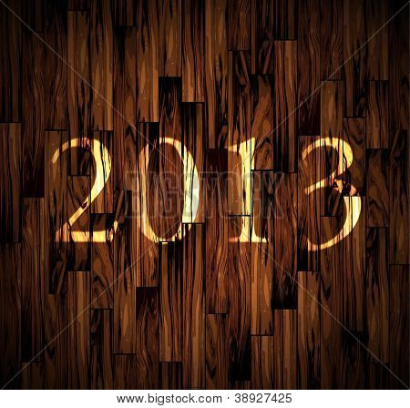 2013 New Year Celebration Background with a old wood background.