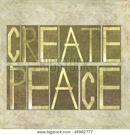 "Textured earthy background image and design element depicting the words ""Create peace"""