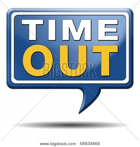 time out take a break leasure time off relaxation taking a holliday