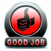 stock photo of job well done  - great job good work results in successful assignment - JPG