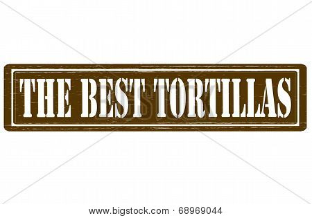 The Best Tortillas