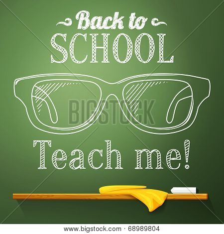 Nerd glasses on the chalkboard with back to school greeting. Vector
