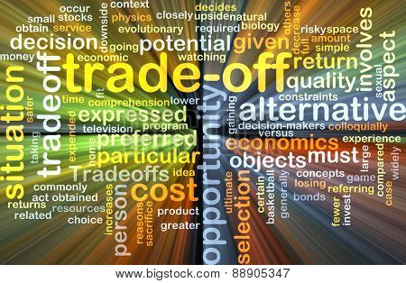 Background text pattern concept wordcloud illustration of trade-off tradeoff glowing light