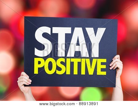 Stay Positive card with bokeh background