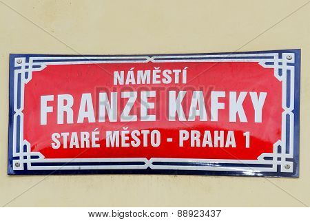 Franz Kafka Street Sign - Prague, Czech Republic