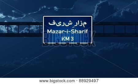 Mazar I Sharif Afghanistan Highway Road Sign At Night