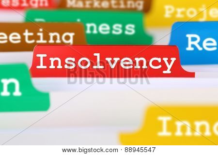 Insolvency, Bankruptcy Or Liquidation Business Concept Register In Documents