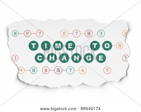 Time concept: Time to Change on Torn Paper background