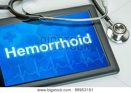 Tablet With The Diagnosis Hemorrhoid On The Display