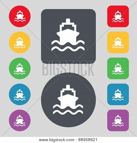 Ship Icon Sign. A Set Of 12 Colored Buttons. Flat Design. Vector