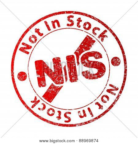 Not In Stock (NIS) - rubber stamp. Vector illustration for your design.