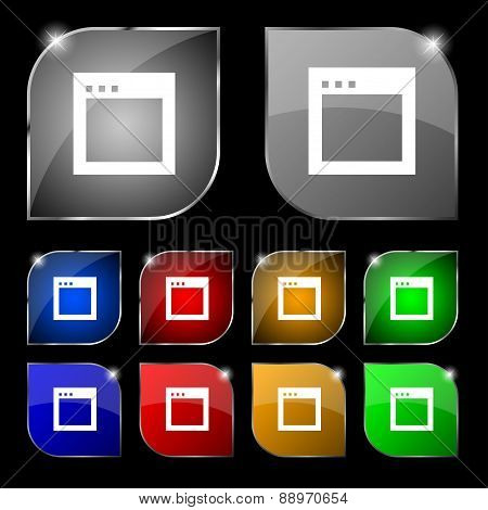 Simple Browser Window Icon Sign. Set Of Ten Colorful Buttons With Glare. Vector