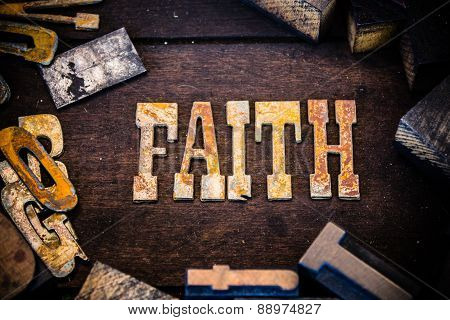 Faith Concept Wood And Rusted Metal Letters