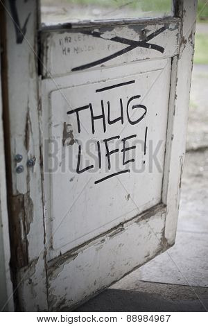Thug Life Graffiti On Door