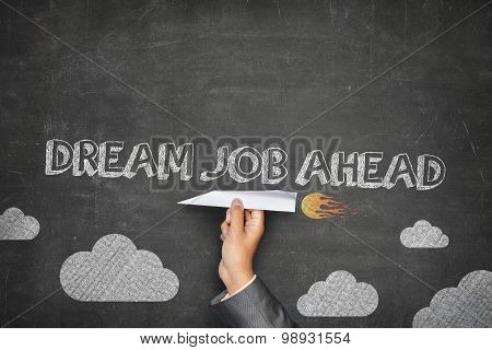 Dream job ahead concept