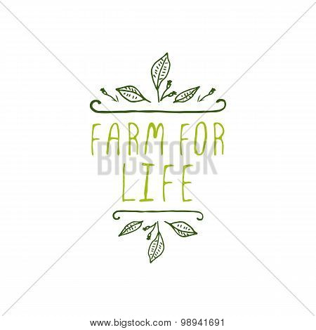 Farm for life - product label on white background.