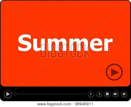 Video Player For Web With Word Summer On It, Holiday Or Technology Card