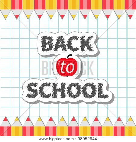 Back To School Yellow And Red Pencil Frame On Paper Sheet Background Exercise Book Flat Design