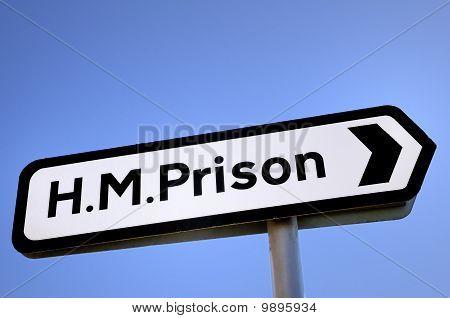 Hm Prison Sign