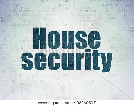 Protection concept: House Security on Digital Paper background