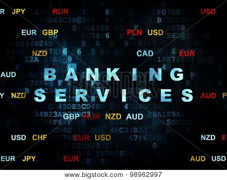 Banking concept: Banking Services on Digital background