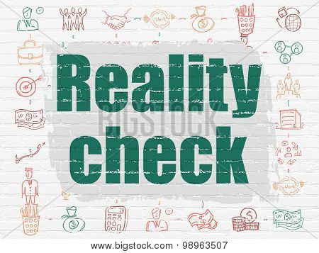Finance concept: Reality Check on wall background